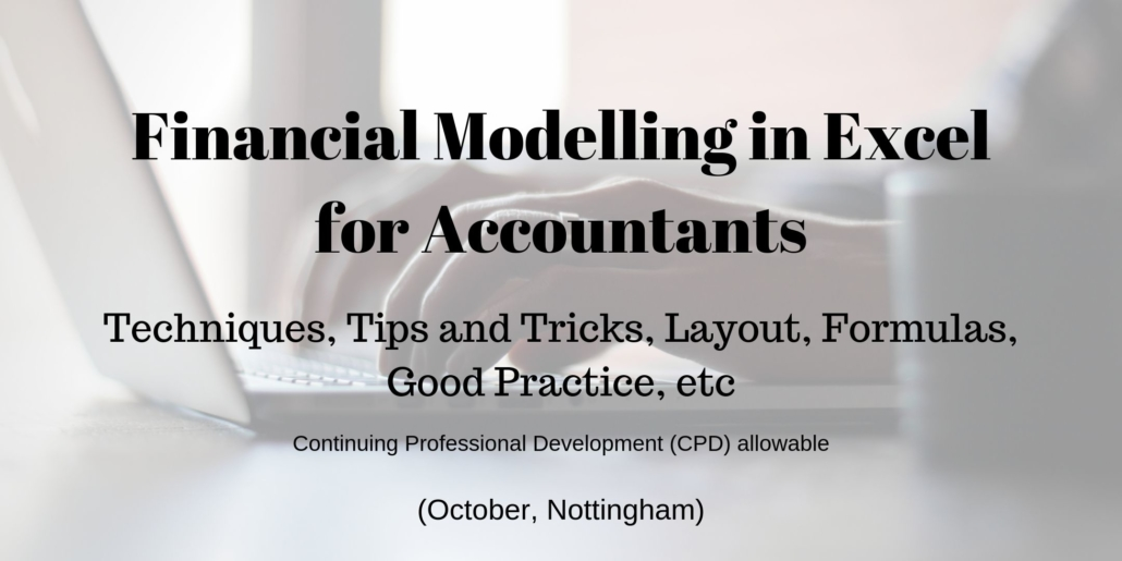 Financial Modelling in Excel for Accountants, October, Nottingham